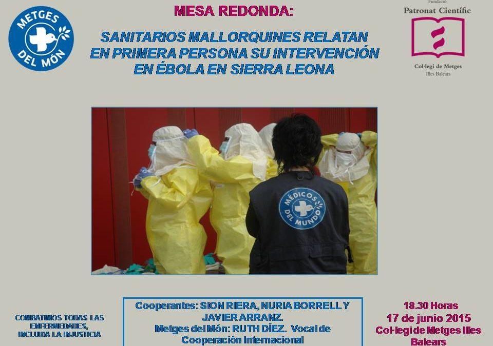 Metges del món organiza mesa redonda sobre sanitarios mallorquines en Sierra Leona
